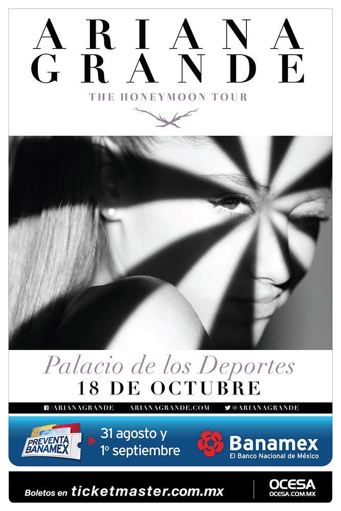 Ariana Grande, 18 de octubre, Palacio de los Deportes #TheHoneyMoonMx