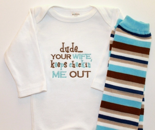Your Wife Keeps Checkin' Me Out Onesie and Leg Warmer Set - Baby Boy Clothing - Leg Warmers