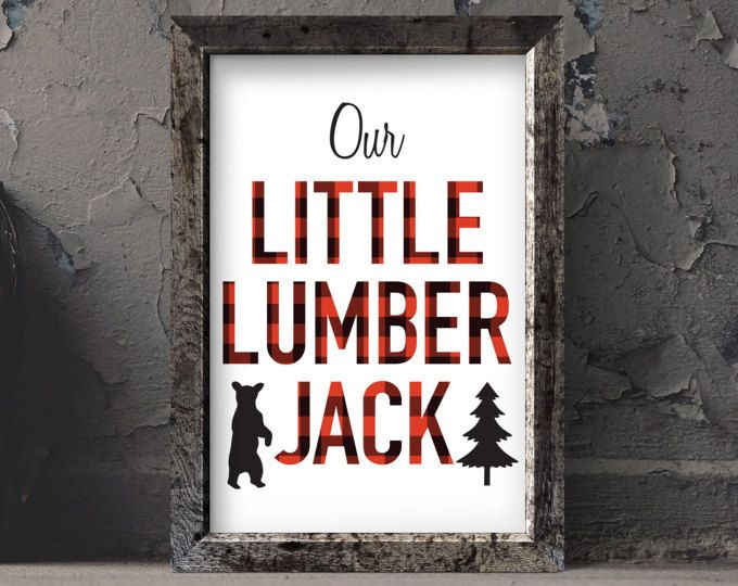 Click link to instantly download this artwork! Our little lumberjack. #lumberjackparty #lumberjack #birthday #party #woodlandtheme #woodland #plaid #printable #download #kids #bedroom #boy #nurseryart #nurseryinspiration