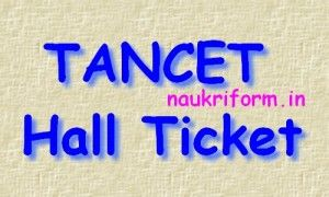 TANCET EXAM Call Letter