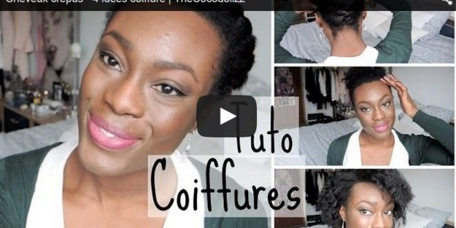 4 idées coiffure pour les cheveux crépus naturels | Tuto du web