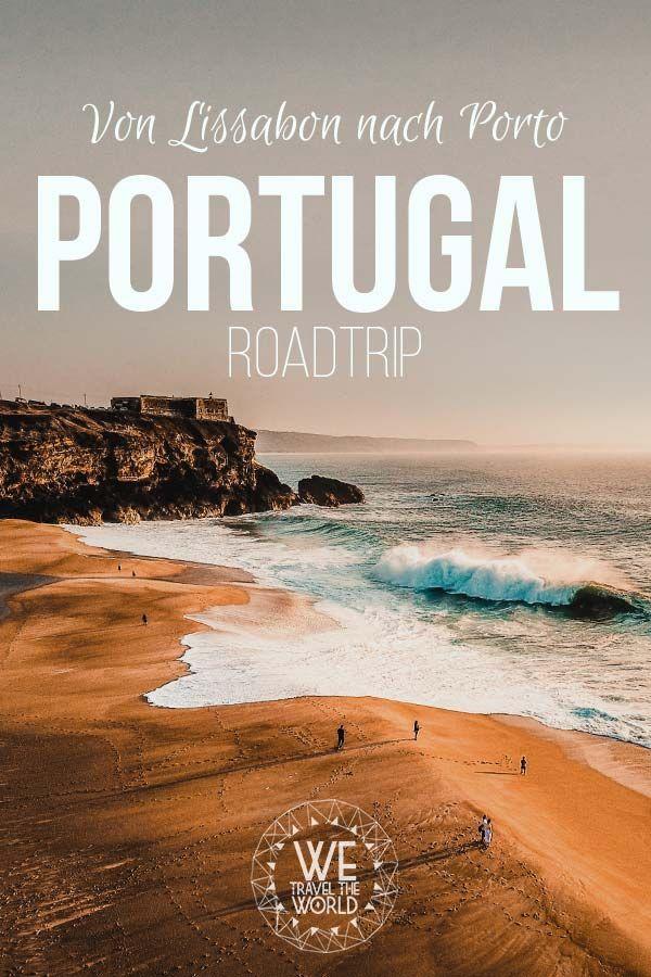 Portugal Rundreise – Was du in 7 Tagen von Lissabon nach Porto gesehen und gemacht haben solltest