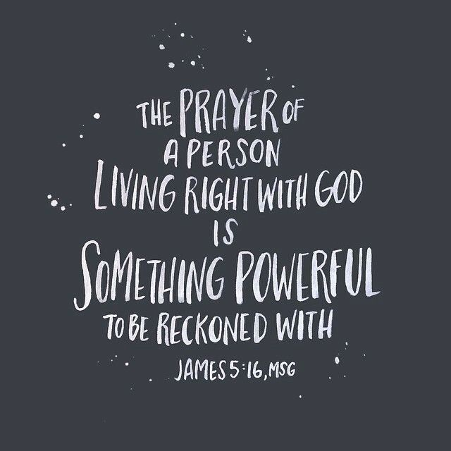 Prayer is powerful! James 5:16 #Vertical #ThePowerOfPrayer
