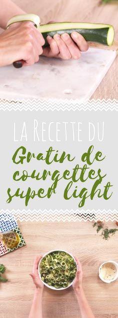 Découvrez la recette du gratin de courgettes super light en vidéo