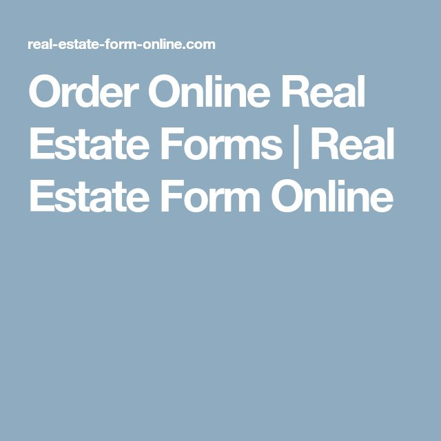 Order Online Real Estate Forms | Real Estate Form Online
