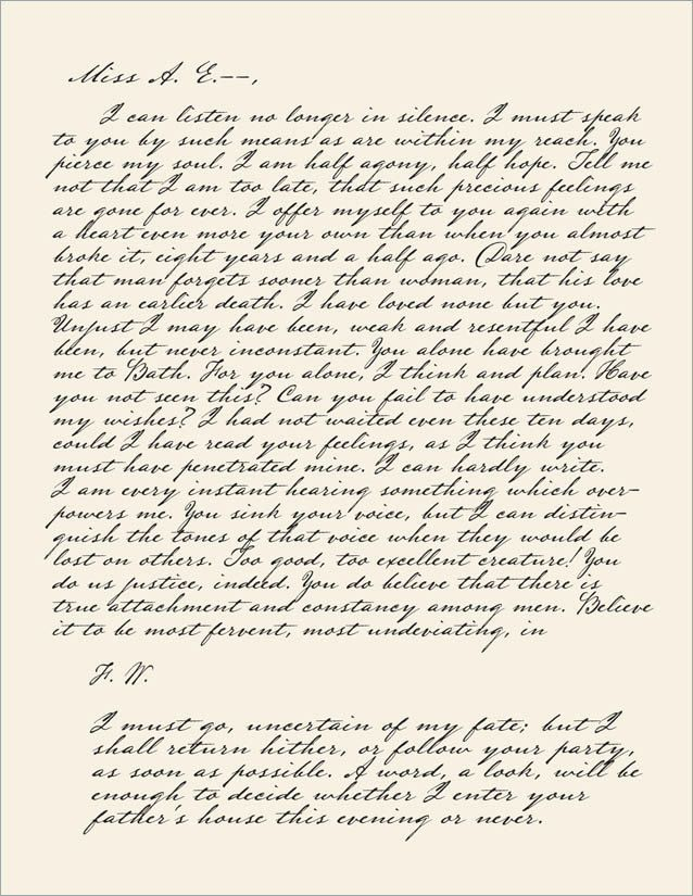 "One of the most romantic love letters in the history of love letters. From Jane Austen's ""Persuasion""."