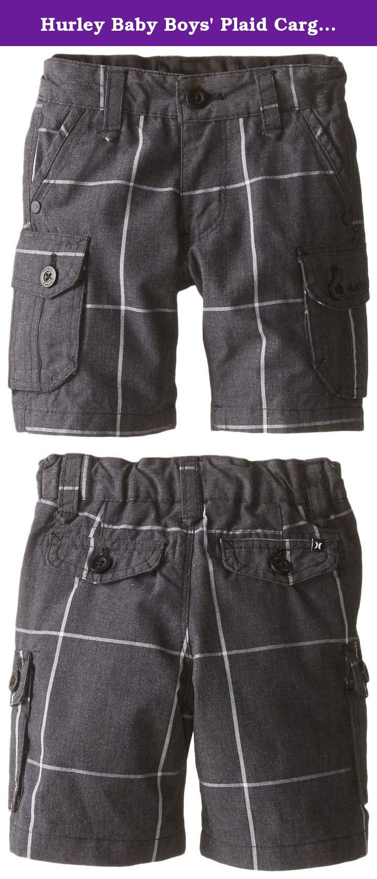 Hurley Baby Boys' Plaid Cargo Short, Black, 24 Months. Effortlessly cool, the Hurley one and only plaid cargo short has a look he'll love and the comfort he craves. This comfortable short features an adjustable waist for the perfect fit.