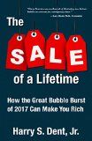 #10: The Sale of a Lifetime: How the Great Bubble Burst of 2017 Can Make You Rich