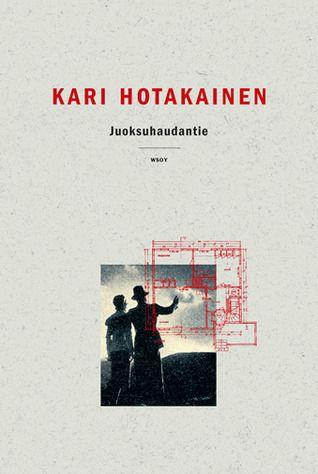Juoksuhaudantie by Kari Hotakainen (b. 9 January 1957), Finnish writer. - http://en.wikipedia.org/wiki/Kari_Hotakainen