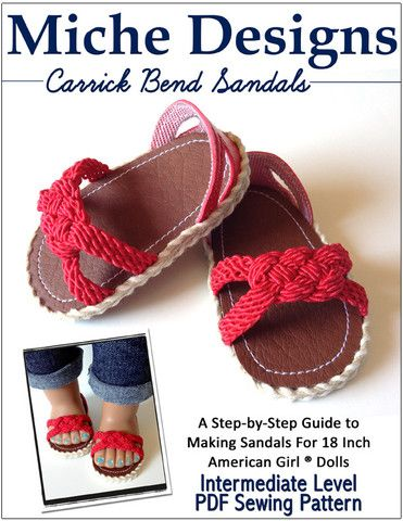 Love this Knot! Carrick Bend Sandals 18 inch Doll Shoe Pattern Miche Designs at Pixie Faire
