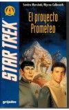 EL PROYECTO PROMETEO. STAR TREK 4