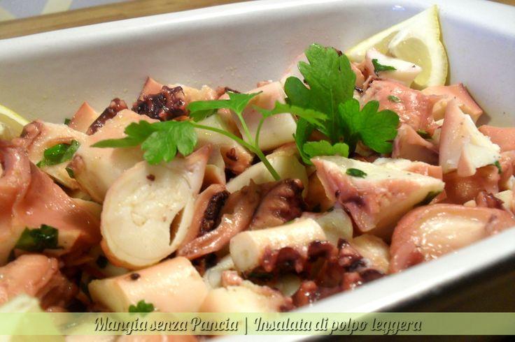 Un'insalata di polpo leggera, fresca e piena di gusto ma con poche calorie e anche molto facile da realizzare