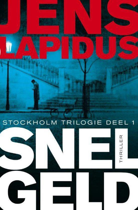 Snel geld - Jens Lapidus