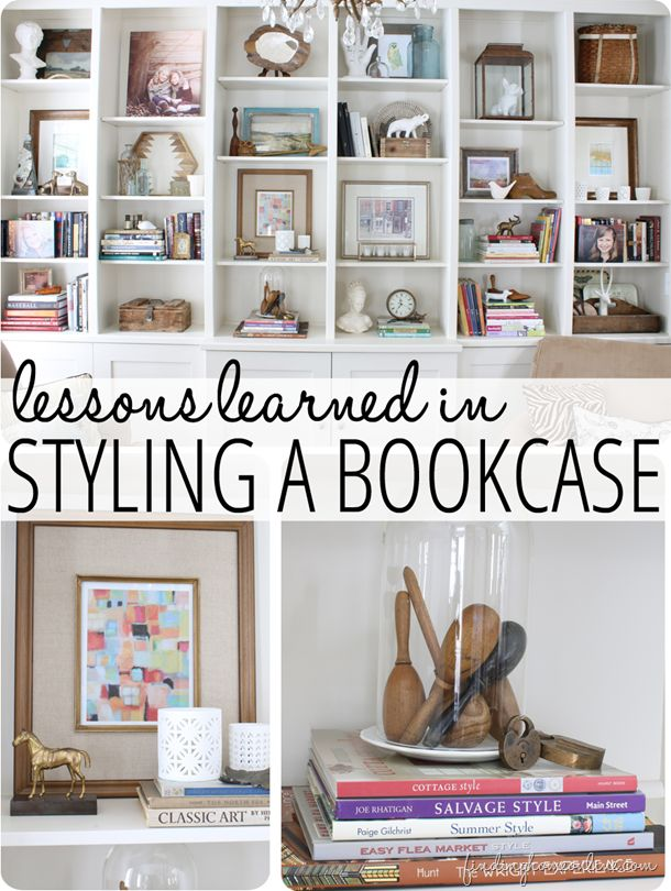 Lessons Learned in Styling a Bookcase... tips and tricks for getting those bookcases decorated and stocked!  www.findinghomeonline.com