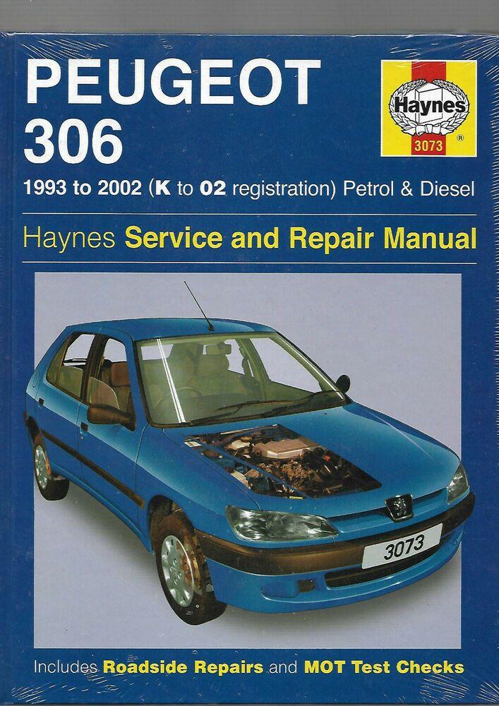 Haynes New Sealed Peugeot 306 Petrol Turbo Diesel Service Repair Manual 2002 In 2020 Repair Manuals Peugeot Turbo