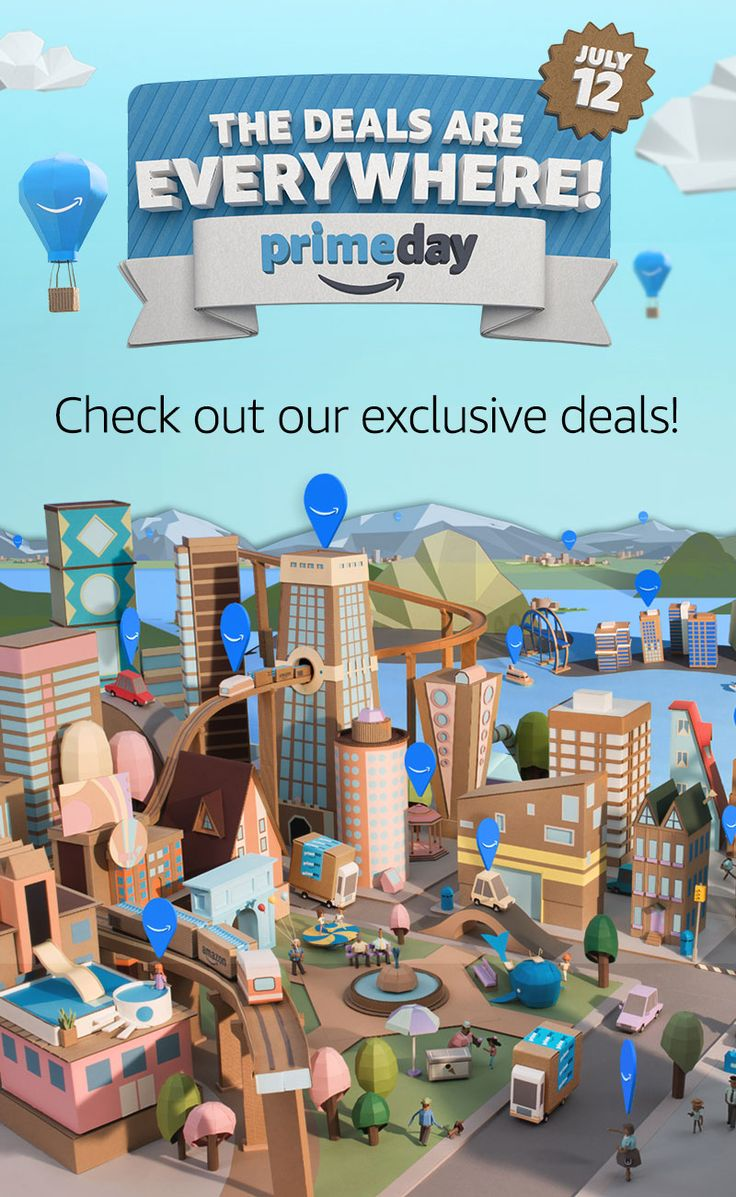 Deals have begun and will only get better. Prime Day 2016 is the Biggest Amazon Event Ever, with over 100,000 Deals Exclusively for Prime Members Worldwide on July 12.