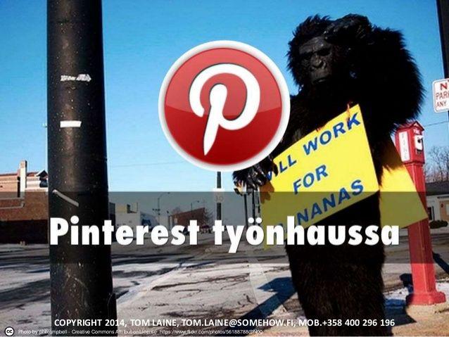 Pinterest ja Instagram työnhaussa -luento, Tampere 28.1.2015 by Tom Laine via slideshare