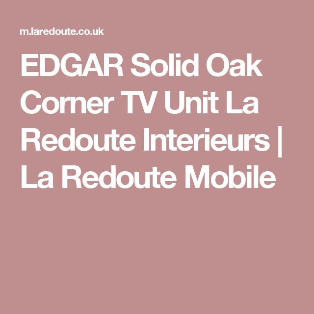 EDGAR Solid Oak Corner TV Unit La Redoute Interieurs | La Redoute Mobile