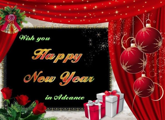Advance Happy New Year Wishes Messages Happy New Year Images New Year Wishes Messages Happy New Year Wishes