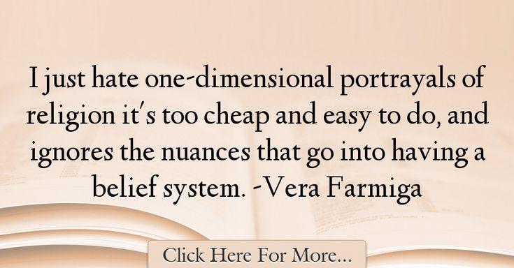 Vera Farmiga Quotes About Religion - 58987