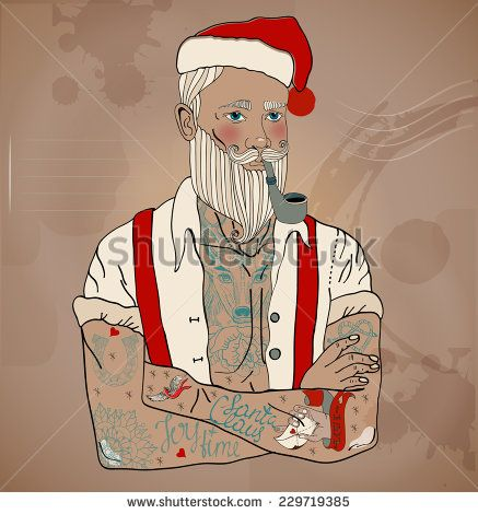 Hipster Santa Claus Man With Old School Tattoo, Christmas And New Year Illustration, Vector - 229719385 : Shutterstock
