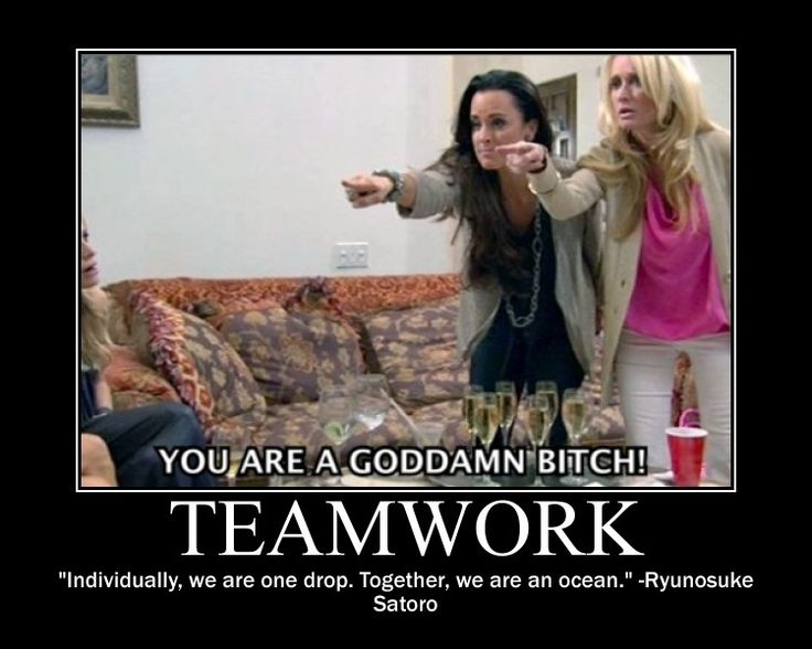 "11 ""Real Housewives"" Motivational Posters To Help Get You Through The Day - Kyle and Kim - Priceless :)"