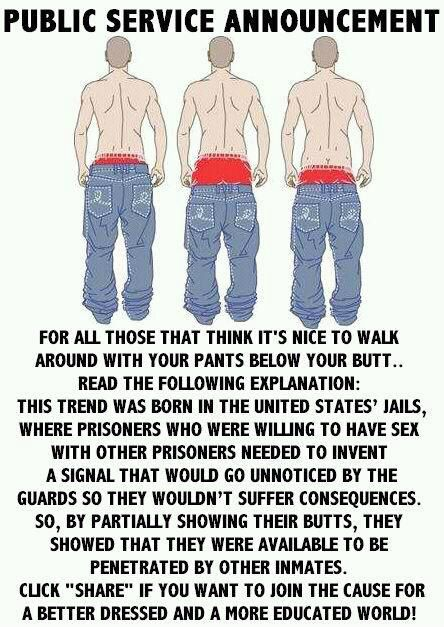 "The Origin of Sagging, Bahahaha. I'm gonna print this add ""Nice to know your so willing"" and stuff it in the neighbors mailbox"