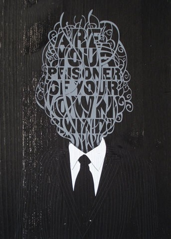 Are you a prisoner of your own mind? #graphic #design via http://www.pinterest.com/7rulyn/graphics/