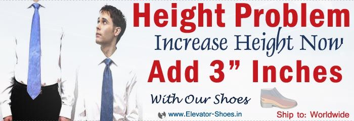 Elevator Shoes As Know Height Increasing Shoes For Increase Height 2 to 4 Inches. Just Wear & Get Taller. Ship To: Worldwide.