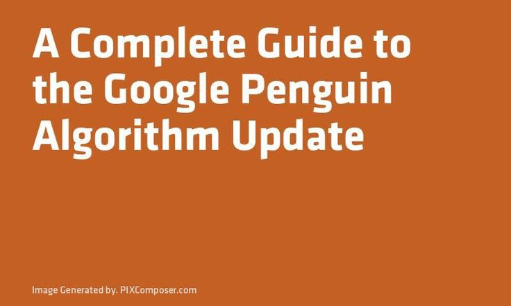 A Complete Guide to the #Google Penguin Algorithm Update http://ift.tt/2j4cNSApic.twitter.com/spWbh29BW6