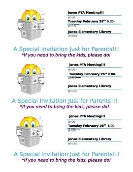 When serving on the PTA for my son's school, I came up with this small invite we sent home to parents about the upcoming PTA meetings......we had a larger response than just something put in the school newsletter!