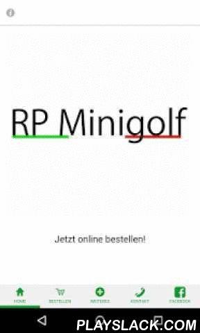 RP Minigolf  Android App - playslack.com ,  Essen bestellen einfach gemacht!Ihr Ristorante Pizzeria Minigolf Team! Order food made easy!Your Ristorante Pizzeria Mini Golf team!