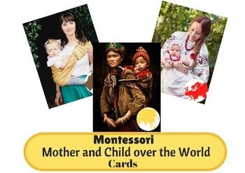 Mothers and Children around the World Montessori Printables by I Believe in Montessori