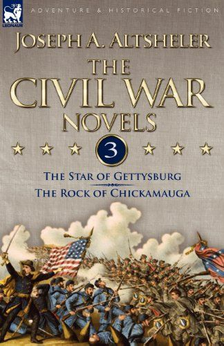 Introducing The Civil War Novels 3The Star of Gettysburg  The Rock of Chickamauga. Great Product and follow us to get more updates!