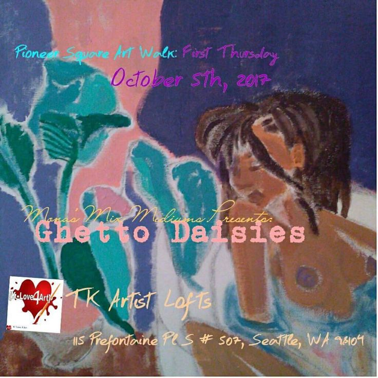 OCT 5 2017 First Thursday at the #Equitystudiogallery302 in the Tashiro Kaplan Bldg Emerging Artist Mixedmediums by Mona starts 6pm-9pm #klove4art #blackart #seattle #seattleart