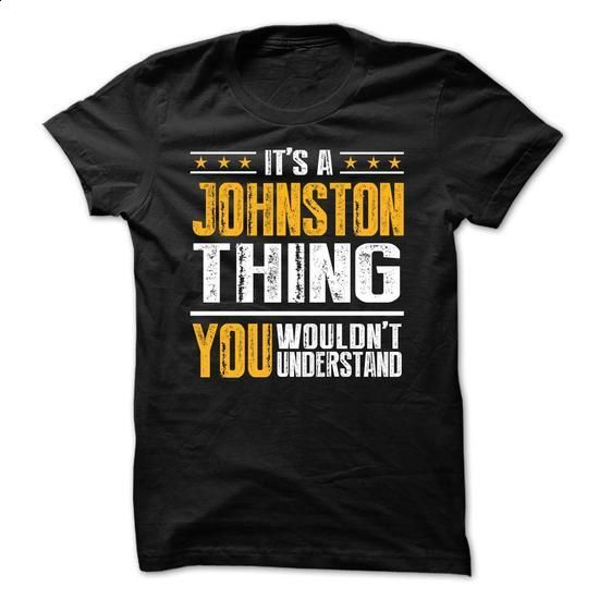 Its a JOHNSTON Thing BA001 - #tshirt typography #sweatshirt dress. GET YOURS => https://www.sunfrog.com/Names/Its-a-JOHNSTON-Thing-BA001.html?68278