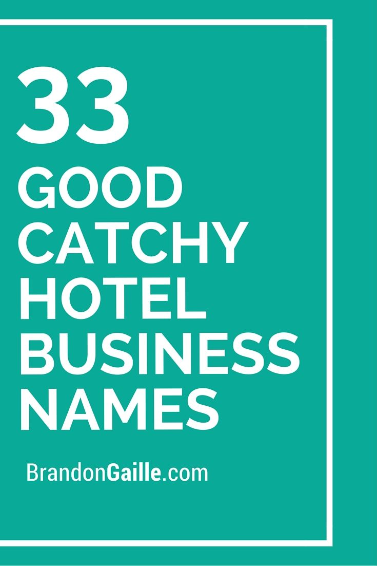 150 good catchy hotel business names | profit | pinterest | business