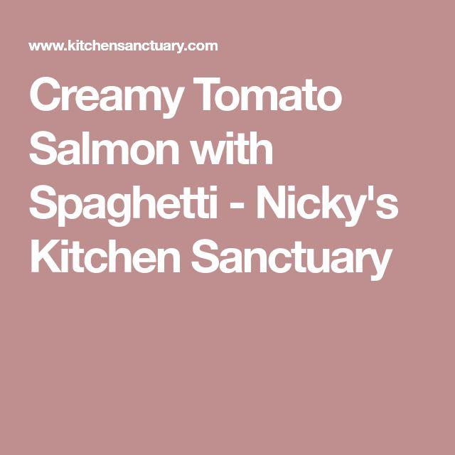 Creamy Tomato Salmon with Spaghetti - Nicky's Kitchen Sanctuary