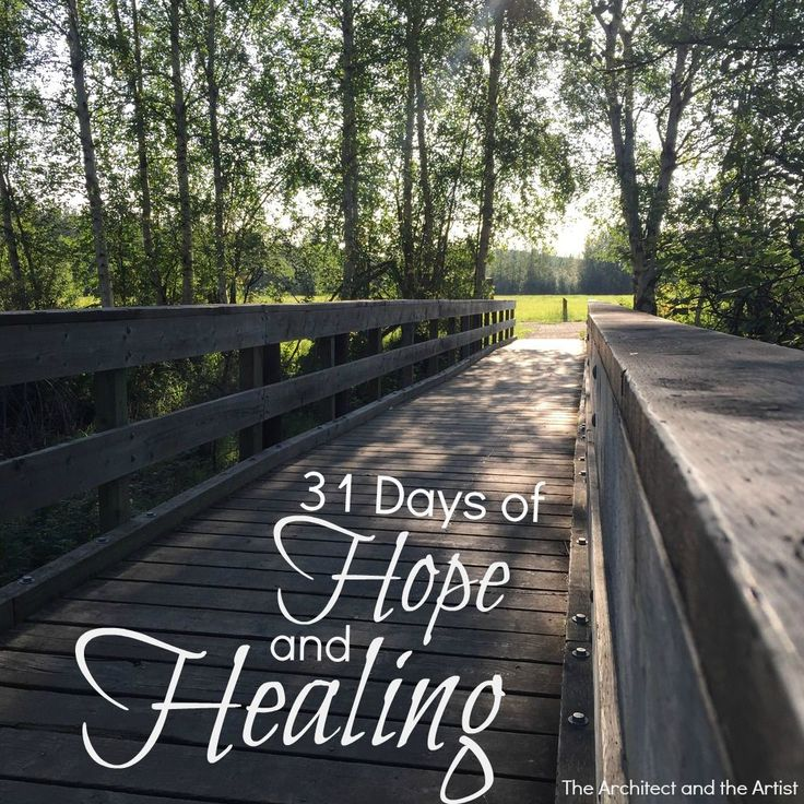 31 Days of Hope and Healing {Upcoming Series} | The Architect and The Artist