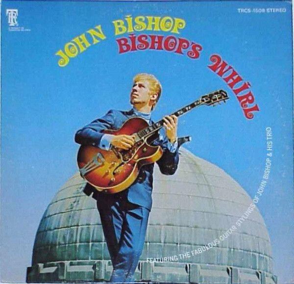 John Bishop - Bishop's Whirl (Vinyl, LP, Album) at Discogs