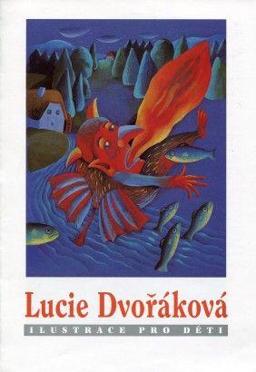 Lucie Dvořáková ilustrace - Hledat Googlem
