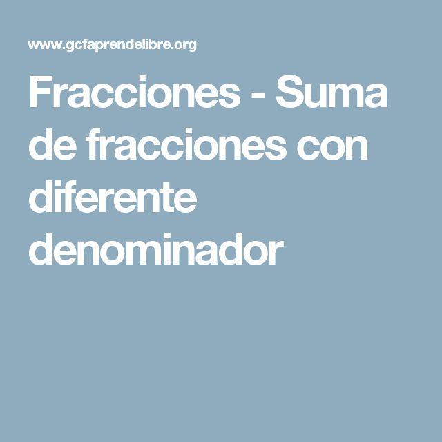 Fracciones - Suma de fracciones con diferente denominador