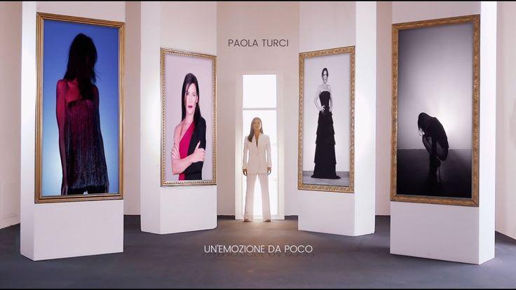 Paola Turci - Un'Emozione Da Poco (Official Video)