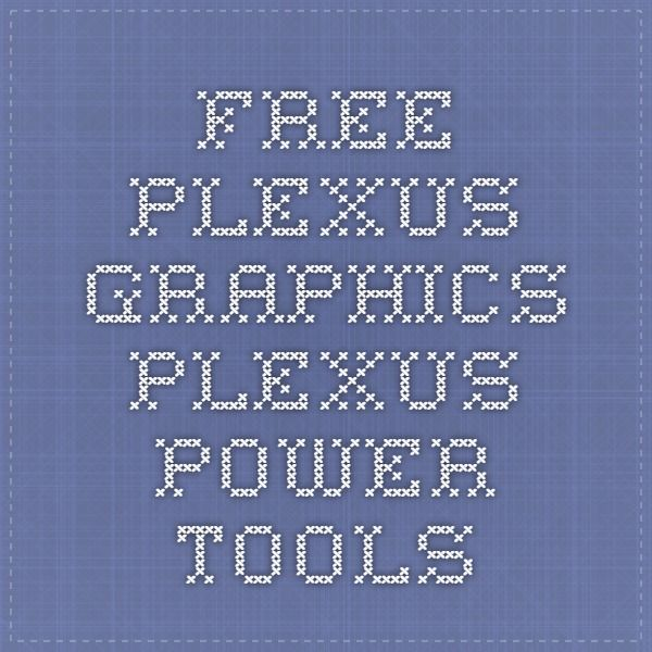 FREE Plexus Graphics - Plexus Power Tools