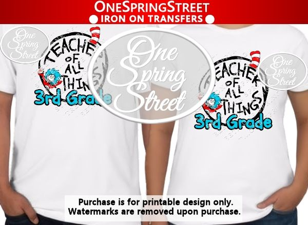 photograph relating to Thing 1 and Thing 2 Printable Iron on Transfer titled Dr Seuss Working day Trainer Of all Factors 3rd quality 3rd Tshirt