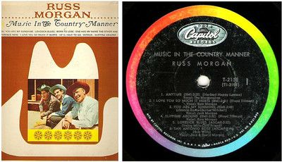 Russ Morgan / Music in the Country Manner / 1964 / Capitol T-2158 / Black Label ($5.00)