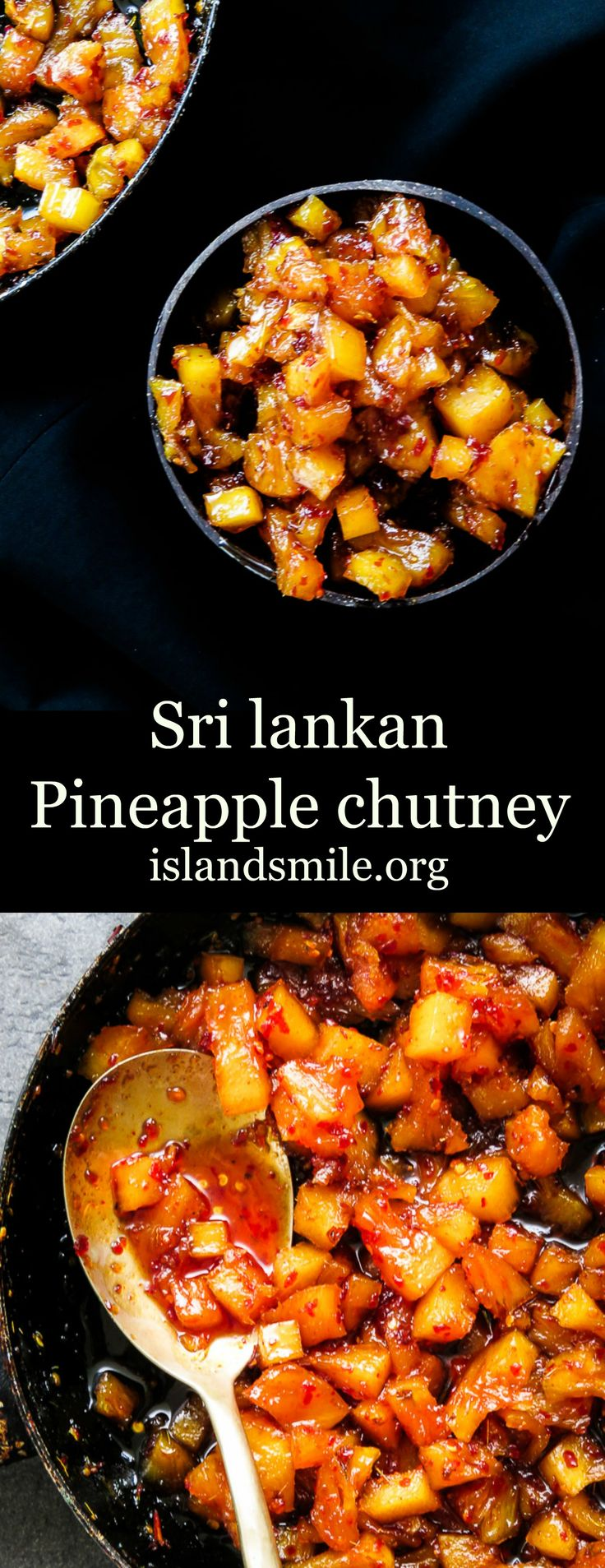 """This Sri Lankan pineapple chutney is what we call a """"rice puller"""", meaning the more chutney the more you'll want to eat.  you can even include them in your burgers or tacos, it's versatile that way."""
