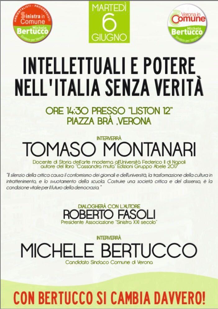 Tomaso Montanari a Verona a sostegno di Michele Bertucco – Verona In Comune