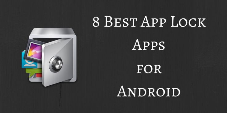 8 Best App Lock #Apps for Android #androidapps #AppLock