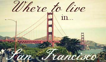 Where to live in San Francisco